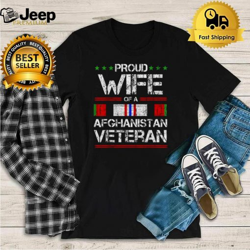 Proud Wife Of A Afghanistan Veteran Proud Army Military Tee Shirt