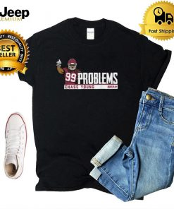 Chase Young 99 Problems T Shirt